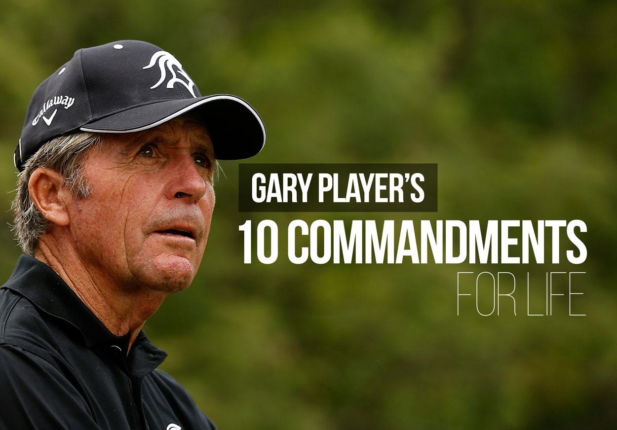 Gary Player's 10 Commandments