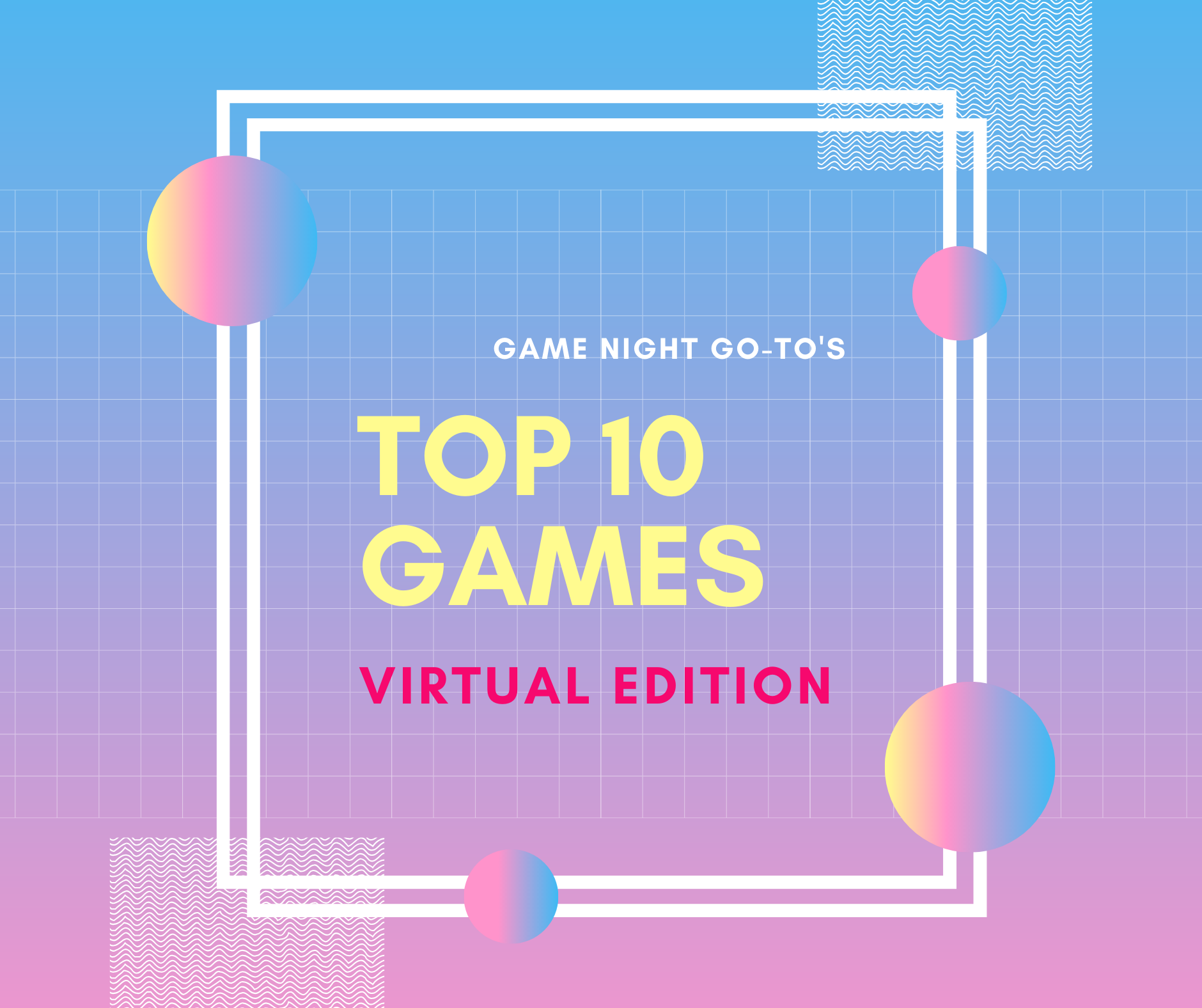Hosting A Virtual Game Night During Social Distancing
